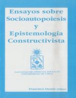Cubierta para Ensayos sobre socioautopoiesis y epistemología constructivista