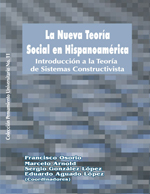 Cubierta para La nueva teoría social en Hispanoamérica: introducción a la teoría de sistemas constructivista