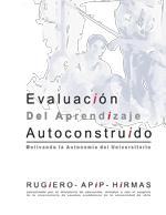 Cubierta para Evaluación del aprendizaje autoconstruído: motivando la autonomía del universitario