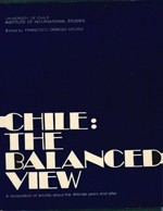 Cubierta para Chile: the balanced view : a recopilation of articles about the Allende years and after