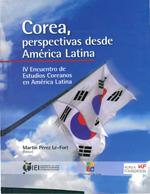 Cubierta para Corea, perspectivas desde América Latina: IV encuentro de estudios coreanos en América Latina