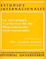 Cubierta para La estrategia y práctica de las negociaciones internacionales