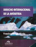 Cubierta para Derecho internacional de la Antártida
