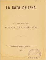 Cubierta para La raza chilena: su nacimiento : nobleza de sus oríjenes