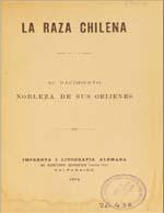 Cubierta para La raza chilena: su nacimiento : nobleza de sus oríjene
