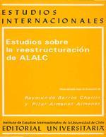Cubierta para Estudios sobre la reestructuración de ALALC