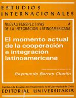 Cubierta para Nuevas perspectivas de la integración latinoamericana: el momento actual de la cooperación e integración latinoamericana