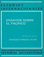 Cubierta para Ensayos sobre el Pacifíco: estudios publicados en la Revista Estudios Internacionales