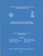 Cubierta para Uso de la fuerza y derecho internacional humanitario