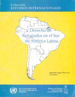 Cubierta para Derecho de refugiados en el sur de América Latina: armonización legislativa y de procedimiento