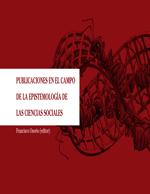 Cubierta para Publicaciones en el campo de la epistemología de las ciencias sociales