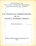 Cubierta para Las tendencias sobresalientes de la política exterior chilena