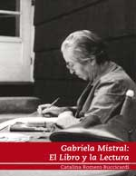 Cubierta para Gabriela Mistral: el libro y la lectura