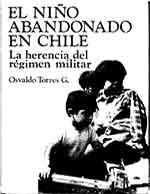Cubierta para El niño abandonado en Chile: la herencia del régimen militar