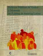 Cubierta para Políticas públicas de verdad y memoria en 7 países de América Latina: Argentina, Bolivia, Brasil, Chile, Paraguay, Perú y Uruguay