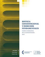 Cubierta para Justicia constitucional y derechos fundamentales: fuerza normativa de la constitución: 2010