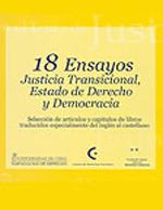 Cubierta para 18 ensayos justicia transicional, estado de derecho y democracia