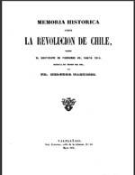 Cubierta para Memoria histórica sobre la revolución de Chile: desde el cautiverio de Fernando VII, hasta 1814