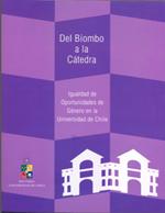 Cubierta para Del biombo a la cátedra: igualdad de oportunidades de género en la Universidad de Chile