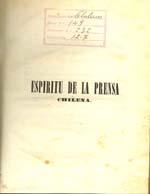 Cubierta para Espíritu de la prensa chilena: colección de artículos escojidos de la misma desde el principio de la revolución hasta la época presente : tomo segundo