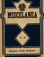 Cubierta para Miscelánea: colección de artículos, discursos, biografías, impresiones de viaje, ensayos, estudios sociales, económicos, etc. : 1849-1872. volumen I