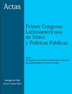 Cubierta para Actas del Primer Congreso Latinoamericano de Niñez y Políticas Públicas, Santiago de Chile, 14 al 17 de enero 2014: Tomo I