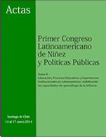 Cubierta para Actas del Primer Congreso Latinoamericano de Niñez y Políticas Públicas, Santiago de Chile, 14 al 17 de enero 2014: Tomo II