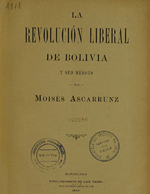 Cubierta para La revolución liberal de Bolivia y sus héroes