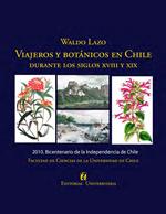Cubierta para Viajeros y botánicos en Chile durante los siglos XVIII y XIX