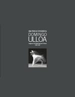 Cubierta para Una proeza fotográfica Domingo Ulloa: Imágenes del Ballet Nacional Chileno 1954-1967