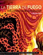 Cubierta para La tierra de fuego: Gente y naturaleza marcadas por el calor profundo