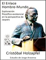Cubierta para El enlace Hombre-Mundo: Exploración filosófico-existencial en la perspectiva de Jaspers