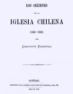 Cubierta para Los Oríjenes de la iglesia chilena: 1540-1603