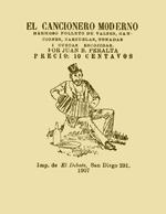 Cubierta para El Cancionero moderno: hermoso folleto de valses, canciones, zarzuelas, tonadas i cuecas escojidas