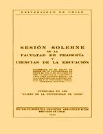 Cubierta para Sesión solemne de la Facultad de Filosofía y Ciencias de la Educación: celebrada en el salón de honor de la Universidad de Chile el día 6 de octubre de 1929, con motivo de la entrega a don José Toribio medina de la Gran Cruz de Alfonso XII, que le fue concebida por el gobierno español