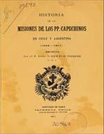Cubierta para Historia de las misiones de los PP. Capuchinos en Chile y Argentina: 1849-1911