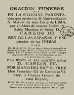 Cubierta para Oración fúnebre que en la solemne parentación que celebró la R. Universidad de S. Marcos de esta Corte de Lima, por el alma de nuestro Inclito, y Sábio Monárca el Señor D. Carlos III, Rey de las Españas, y Emperador de las Indias