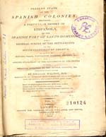 Cubierta para Present state of the spanish colonies (vol.1): including a particular report of Hispañola or the Spanish part of Santo Domingo ; with a general survey of the settlements on the south continent of America, as relates to history, trade, population, customs, manners ; with a concise statement of the sent