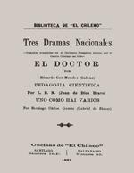 Cubierta para Tres dramas nacionales: Comedias premiadas en el certámen dramático abierto por el Centro Cristiano 1896