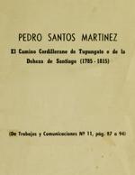 Cubierta para El camino cordillerano de Tupungato o de la Deheza de Santiago (1785-1815)