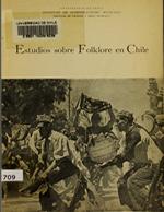 Cubierta para Estudios sobre folklore en Chile y labor del Instituto de Investigaciones Musicales