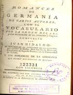 Cubierta para Romances de Germania: de varios autores con el vocabulario por la orden del a.b.c. para declaración de sus términos y lengua compuesto por Juan Hidalgo