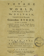 Cubierta para A voyage round the world, in His Majesty's ship the Dolphin, commanded by the Honourable Commodore Byron: in wich is contained, a faithful account of the several places, people, plants, animals, &c. seen on the voyage.