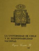 Cubierta para La Universidad de Chile y su responsabilidad nacional
