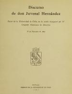 Cubierta para Discurso de Don Juvenal Hernández: Rector de la Universidad de Chile, en la sesión inaugural del IV Congreso Americano de Maestros