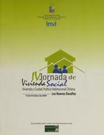 Cubierta para IV Jornada de vivienda social: Vivienda y ciudad, política habitacional Chilena