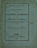 Cubierta para Saber i Ciencia Primera conferencia de la Academia Literaria del Instituto Nacional: Inaugurada el 22 de abril de 1876, bajo la dirección del profesor del establecimiento don José Roehner