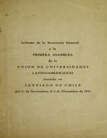 Cubierta para Informe de la Secretaría General a la primera asamblea de la Unión de Universidades Latinoamericanas: Santiago de Chile del 23 de noviembre al 4 de diciembre de 1953