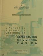 Cubierta para Diagnóstico sistema de medición de satisfacción de beneficiarios de vivienda básica: informe final