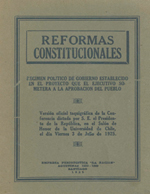 Cubierta para Reformas constitucionales: régimen político de gobierno establecido en el proyecto que el ejecutivo someterá a la aprobación del pueblo
